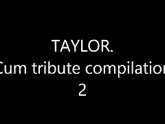 Taylor . cum attempt blackmail compilation 2 - She is ergo HOT.